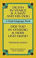 Death in Venice / A Man and His Dog: A Dual-Language Book