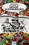 Public Domain Encyclopedia Vol. I: Nedor Superheroes