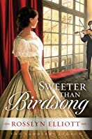 Sweeter Than Birdsong