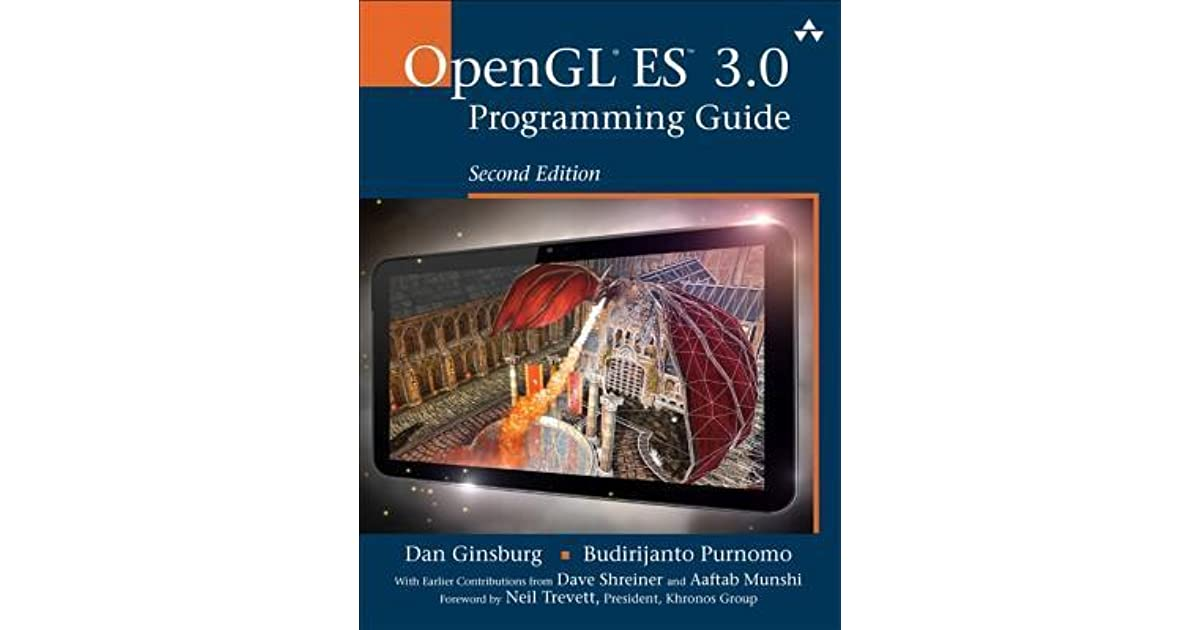 OpenGL Es 3 0 Programming Guide by Daniel Ginsburg