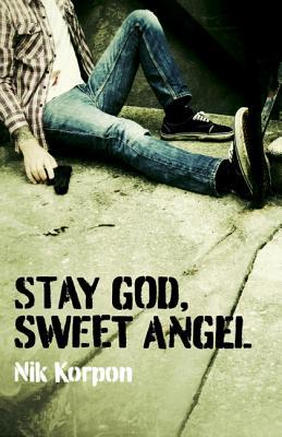 Stay Go d, Sweet Angel