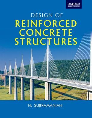 Design of Reinforced Concrete Structures by N Subramanian