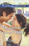 The Bachelor Doctor's Bride (Doctors MacDowell, #3)
