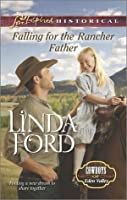 Falling for the Rancher Father (Cowboys of Eden Valley, #7)