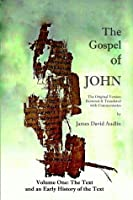 The Gospel of John (Volume I)