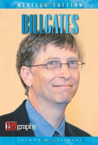 Bill Gates A Biography