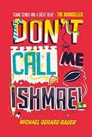 Don't Call Me Ishmael!