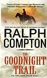 The Goodnight Trail (Trail Drive #01)