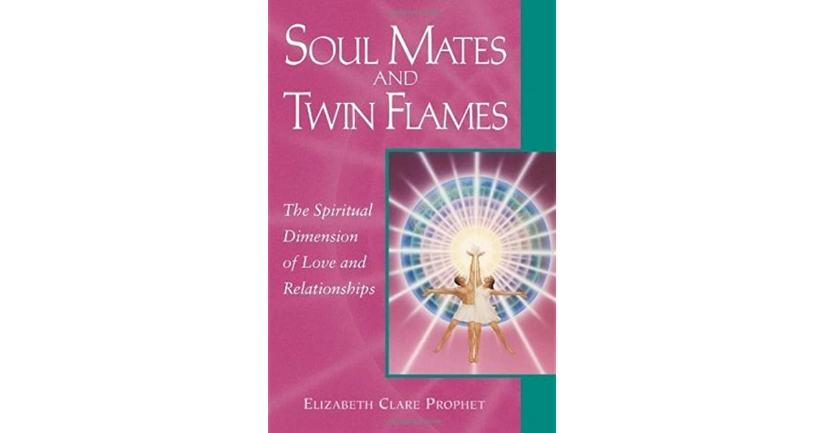 Soul Mates & Twin Flames: The Spiritual Dimension of Love