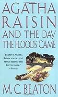 Agatha Raisin and the Day the Floods Came (Agatha Raisin, #12)