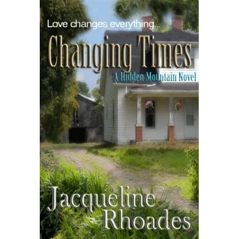Changing Times Hidden Mountain 2 By Jacqueline Rhoades