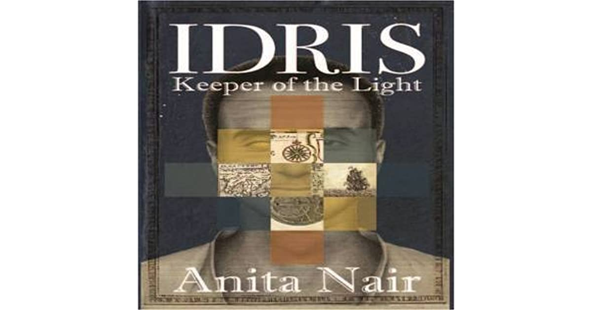 Idris : Keeper of the Light by Anita Nair