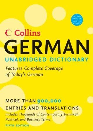 Collins German Unabridged Dictionary 5th Edition (Harpercollins Unabridged Dictionaries)