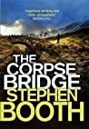 The Corpse Bridge (Ben Cooper & Diane Fry, #14)