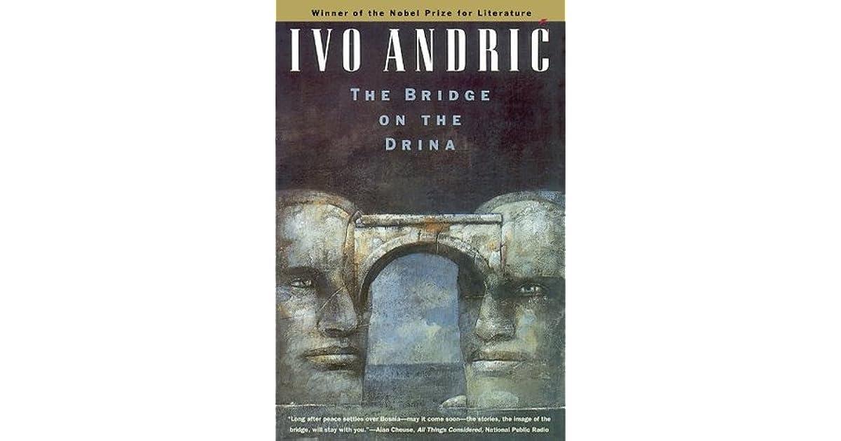 The Bridge on the Drina by Ivo Andrić