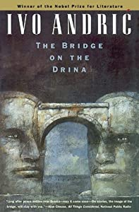 The Bridge on the Drina (Bosnian Trilogy, #1)