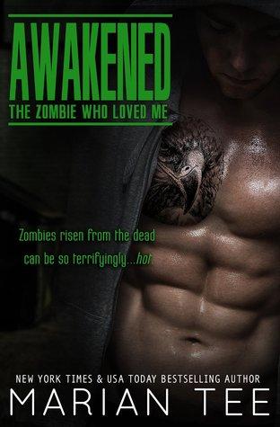 Awakened: The Zombie Who Loved Me