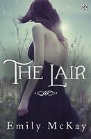 The Lair (The Farm ,#2)