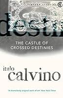 The Castle of Crossed Destinies