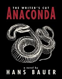 Anaconda: The Writer's Cut