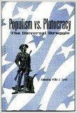 Populism Vs Plutocracy: The Universal Struggle