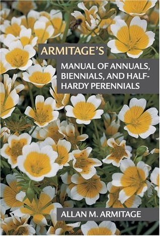 Book cover Armitage-s-Manual-of-Annuals-Biennials-and-Half-Hardy-Perennials