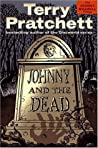 Johnny and the Dead (Johnny Maxwell, #2)