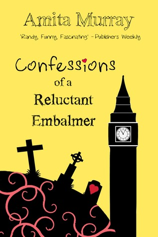 Confessions of a Reluctant Embalmer