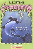 Deep Trouble (Goosebumps, #19)