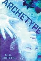 Archetype (Archetype #1)