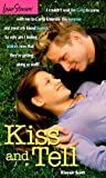Kiss and Tell (Love Stories For Young Adults, #29)