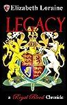 Legacy (Royal Blood Chronicles, #6)
