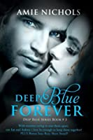 Deep Blue Forever (Deep Blue, #3)