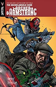 Archer & Armstrong, Volume 1: The Michelangelo Code