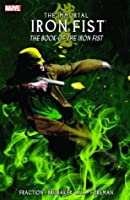 The Immortal Iron Fist, Vol. 3: The Book of the Iron Fist
