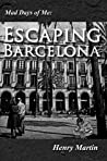 Escaping Barcelona (Mad Days of Me, #1)