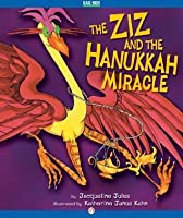 ziz and the hanukkah miracle by jacqueline jules