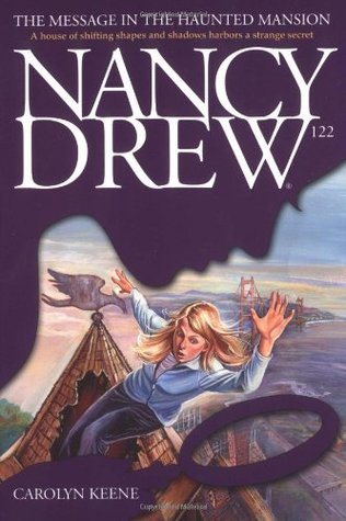 The Message in the Haunted Mansion (Nancy Drew, #122)