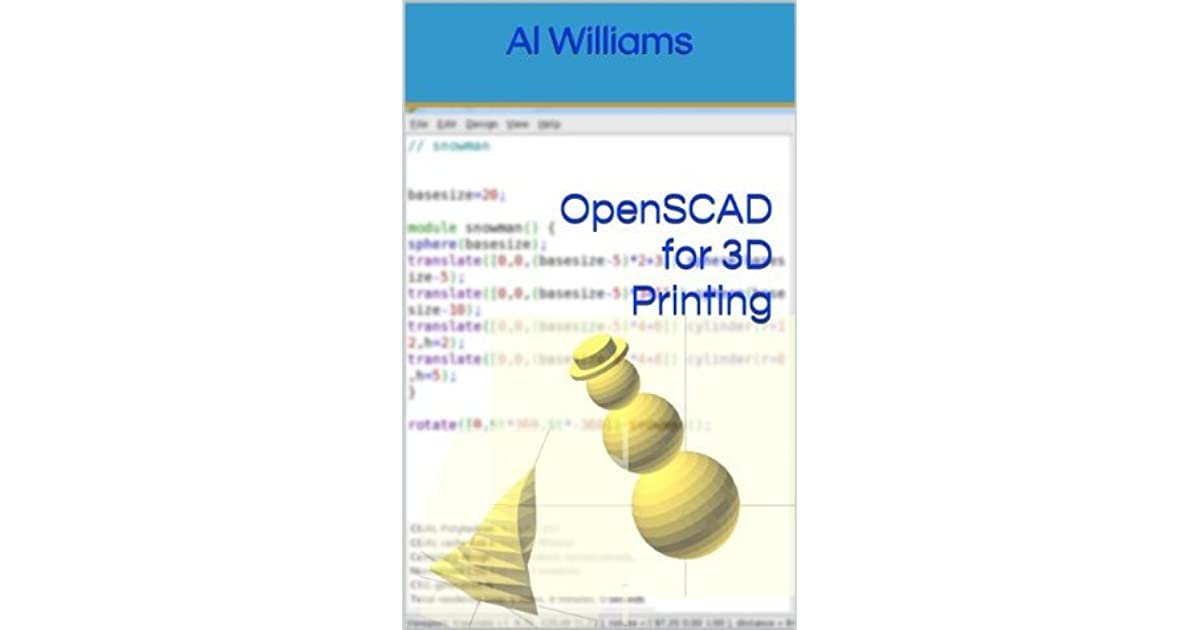 OpenSCAD for 3D Printing by Al Williams