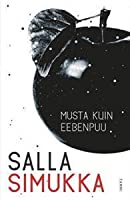 Musta kuin eebenpuu (Lumikki Andersson, #3)