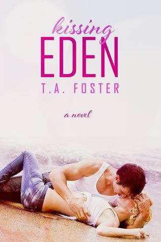 Kissing Eden (Kissing Eden, #1)