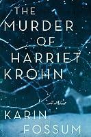 The Murder of Harriet Krohn (Inspector Konrad Sejer, #7)