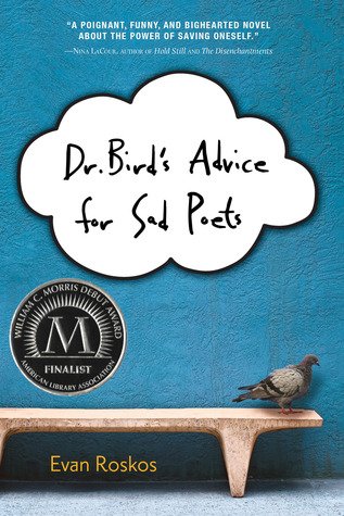 Dr. Bird's Advice for Sad Poets by Evan Roskos
