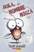 Hola, Hombre Mosca (Fly Guy, #1)