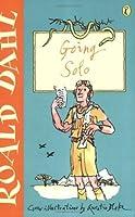 Going Solo (Roald Dahl's Autobiography, #2)