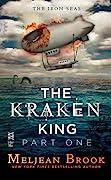 The Kraken King and the Scribbling Spinster