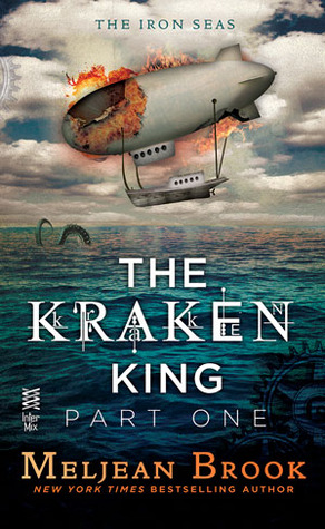 The Kraken King and the Scribbling Spinster by Meljean Brook