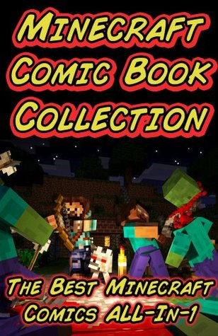 Minecraft Comic Book Collection: The Best Minecraft Comics All in 1