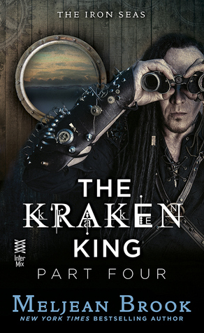 The Kraken King and the Inevitable Abduction by Meljean Brook