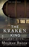 The Kraken King and the Iron Heart